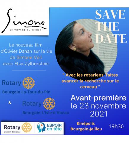 Simone, le Voyage du Siècle d'Olivier Dahan. Avant-première le 23.11.2021 avec le Rotary, fonds reversés à Espoir en tête.
